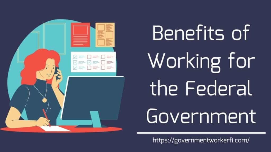 Benefits of working for the federal government word art.