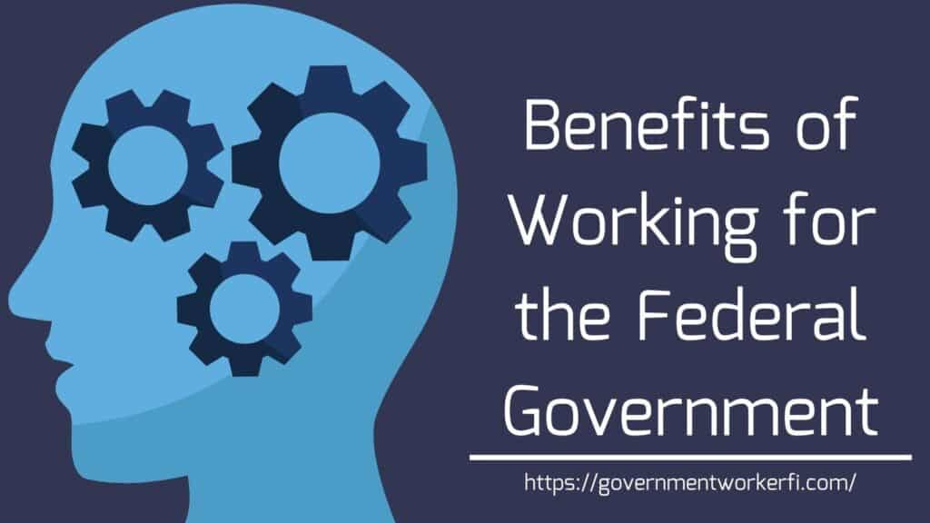 Benefits of working for the federal government banner text