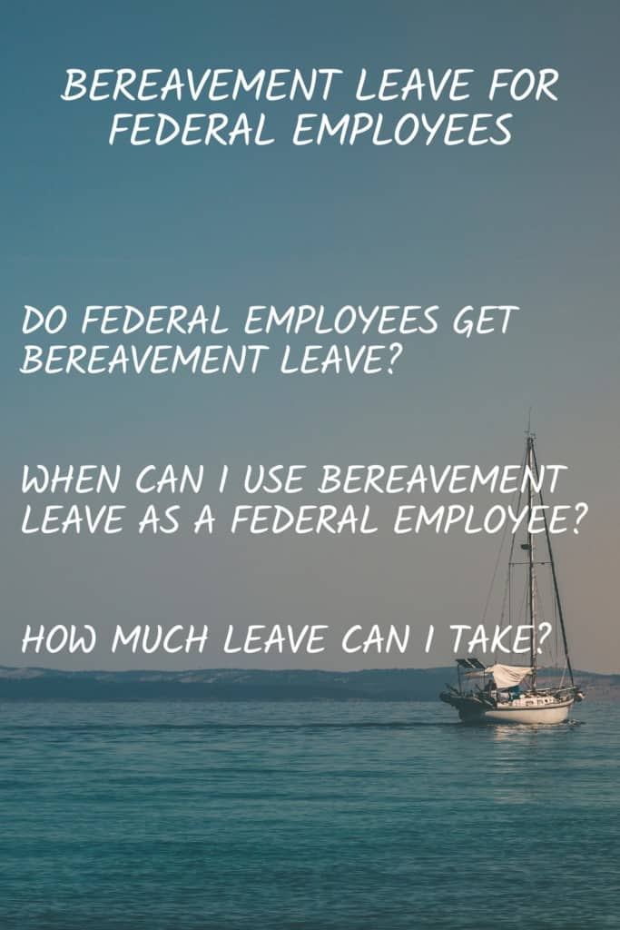 """Pinterest pin with the text """"Bereavement leave for federal employees"""""""