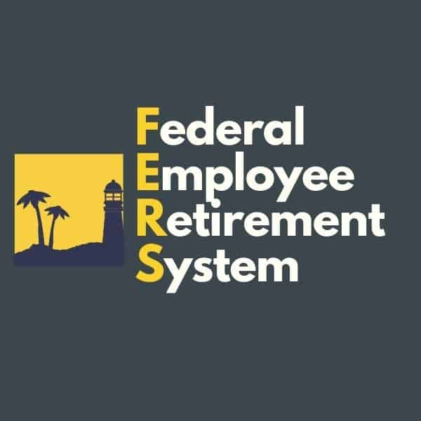 Federal Employee Retirement System FERS