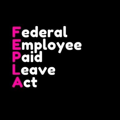 Federal Employee Paid Leave Act FEPLA word art