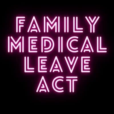 Family Medical Leave Act FMLA word art