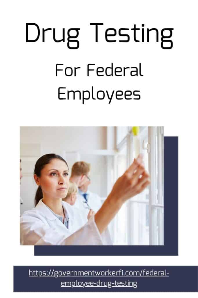 Pinterest pin for Federal employee drug testing, everything you need to know. Read these guidelines to stay safe and keep your federal job.