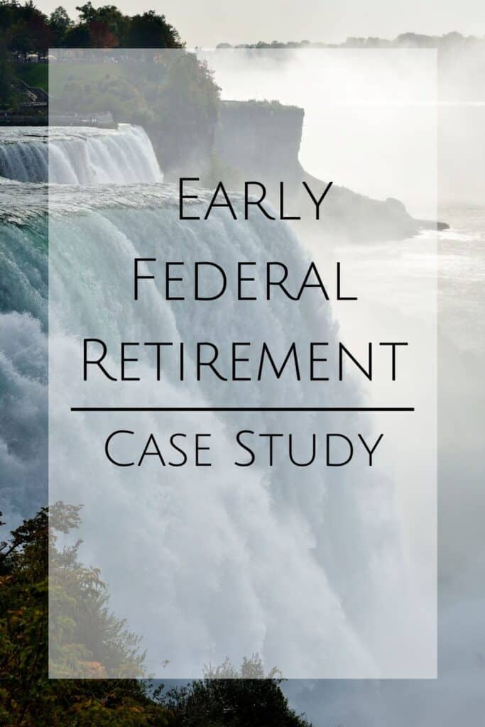 Pinterest pin for early federal retirement case study. Learn about #earlyretirement for federal employees.