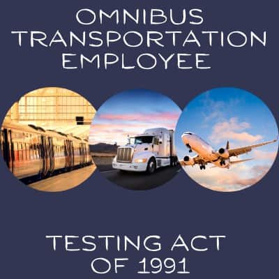 Omnibus transportation employee testing act of 1991 trains trucks and planes