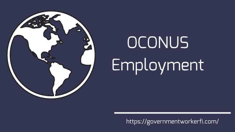 The Truth About Compensation for OCONUS Jobs