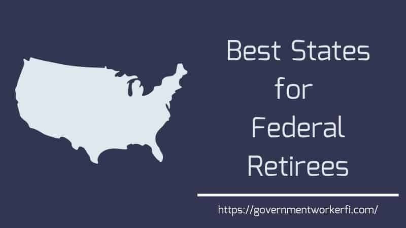 The Ranking Of Best States For Federal Retirees