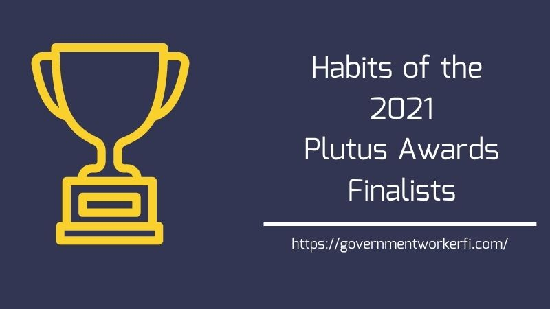 Habits of the 2021 Plutus Awards Finalists